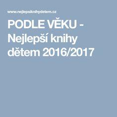 PODLE VĚKU - Nejlepší knihy dětem 2016/2017
