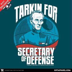 Secretary of Defense T-Shirt - Grand Moff Tarkin T-Shirt is $13 today at Ript!
