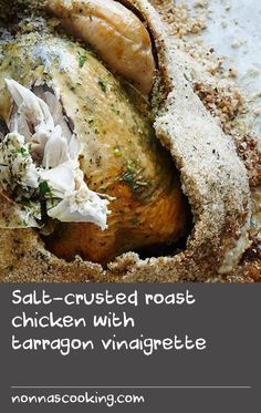 Salt-crusted roast chicken with tarragon vinaigrette Roast Chicken Recipes, Recipe Chicken, Tarragon Vinegar, Gluten Free Chicken, Oven Recipes, Chicken Tenders, Yum Yum Chicken, Yummy Food, Delicious Recipes