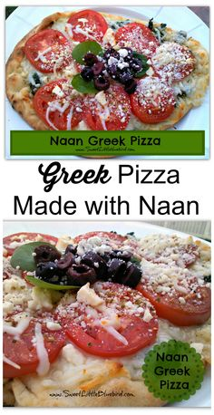 "Naan Greek Pizza ~ This pizza will have you yelling,  ""OPA!"" 