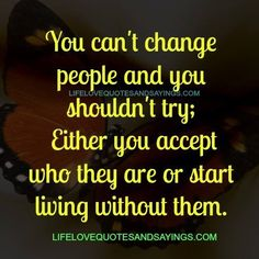 Only God can change people!