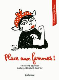 Place aux femmes! - Cartooning for Peace - GALLIMARD LOISIRS - Site Gallimard