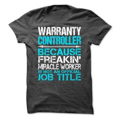 Awesome Shirt For Warranty Controller T-Shirts, Hoodies. ADD TO CART ==► https://www.sunfrog.com/LifeStyle/Awesome-Shirt-For-Warranty-Controller-9016-DarkGrey-Guys.html?id=41382
