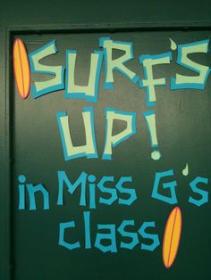 beach theme classroom | Beach Theme for my classroom. I have this on my door. I write the ...