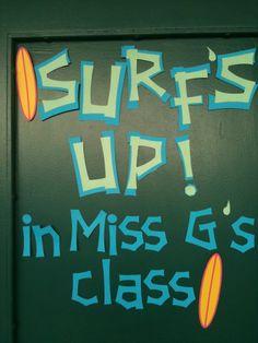 beach theme classroom | Beach Theme for my classroom. I have this on my door. I write the ...