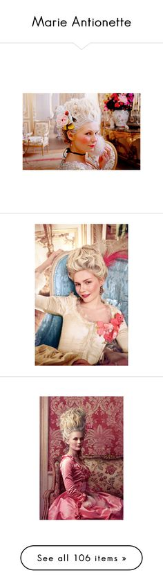 Marie Antionette by hannasmithlove25 on Polyvore featuring marie antoinette, movies, pictures, people, backgrounds, models, image, paintings, fotos and costumes