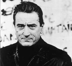 Robert Deniro. Something about old dudes. Especially him!