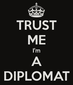 I want to become a diplomat.