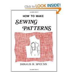 How to Make Sewing Patterns: Donald H. McCunn, Robin Lew: 9780932538000: Amazon.com: Books