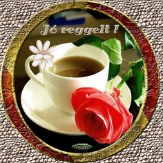 Animated Gif by Sz���±cs Ferenc Good Morning Coffee Cup, Good Morning Gif, Coffee Love, Coffee Cups, Tea Cups, Google, Tableware, Blog, Roses