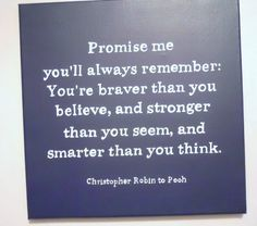 Christopher Robin to Pooh and me to my kids ;-)