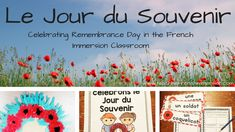 Le Jour du Souvenir. Celebrate Remembrance Day in French with this blog post of ideas.