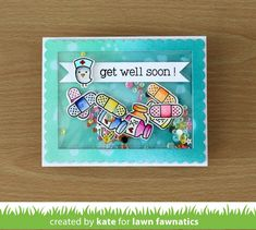 Just Kate crafting: Lawn fawnatics challenge 6 cheerful get well