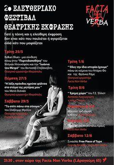 2ο Ελευθεριακό Φεστιβάλ    Facta non Verba _2010 Kai, Blues, Events, Movies, Movie Posters, Films, Film Poster, Cinema, Movie