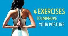 Four simple exercises toimprove your posture