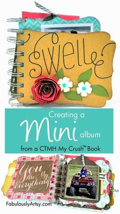 Adorable mini album by Tresa Black, Fabulously Artsy. Picture tutorial shows how to cut the pre-punched pages using CTMH's My Crush™ and Cricut®.