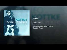 Leo Kottke - Owls