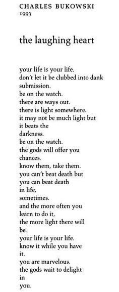 """The Laughing Heart"" by Charles Bukowski"