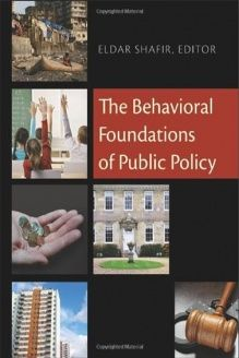 The Behavioral Foundations of Public Policy , 978-0691137568, Eldar Shafir, Princeton University Press