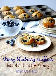 A recipe for skinny blueberry muffins that don't taste skinny.