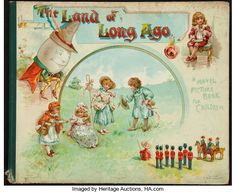 Books:Children's Books, [Moveable Book]. L. L. Weedon. The Land of Long Ago. AVisit to Fairyland with Humpty Dumpty. London: [circa 189...
