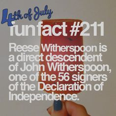 14 Fun and Forgotten Facts About the Fourth of July #funfact #JulyFourth #ReeseWitherspoon