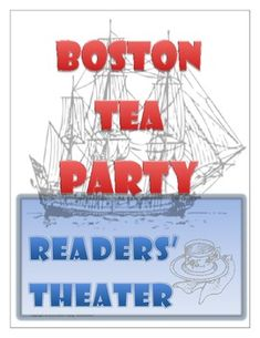 Boston Tea Party - Readers' Theater