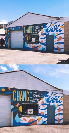 Change Starts With You Mural by Ann Chen (Annlettering) seen at Gustin Hydraulics, Inc. Graffiti Wall Art, Murals Street Art, Mural Wall Art, Mural Painting, Church Interior Design, Graffiti Photography, Garden Mural, School Murals, Mural Ideas