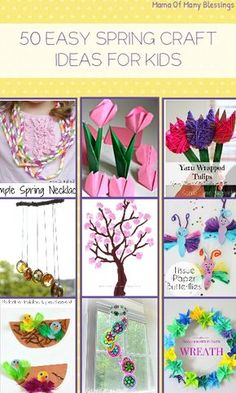 Great list of over 50 different easy and awesome spring craft ideas, perfect for kids.