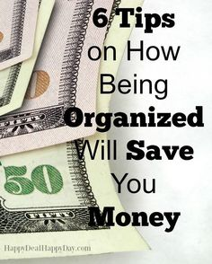6 Tips on How Being Organized Will Save You Money - Video Tutorial. Wow - Tip #5 really has saved me money AND space!