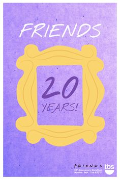 friends anniversary posters