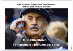 Stadio Firenze: l'ottimismo è il sale della vita!