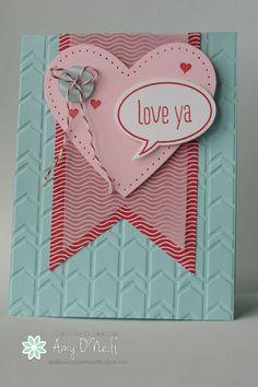 Love Ya Valentine by Amy O'Neill, Amy's Paper Crafts