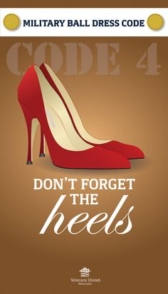 Its a good idea to get a comfortable pair of heels that wont leave you limping by the end of the night. Leave the flip flops at home! Usmc Birthday, Marine Corps Birthday, Marine Corps Ball, Military Couples, Military Love, Military Ball, Airforce Wife, Military Girlfriend, Air Force Love