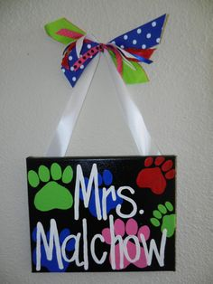 Paw Print Classroom Sign by bethanygetz on Etsy Love my new sign!!