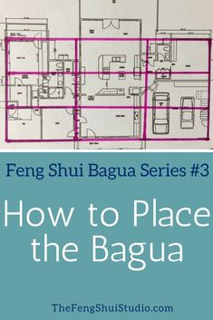 Unlock the treasure of your home's Feng Shui Bagua Map. You can apply the Bagua with these four simple steps. http://thefengshuistudio.com/feng-shui/feng-shui-bagua-series-3-place-bagua/