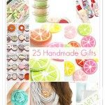 25 Homemade #Gifts - Love these ideas!