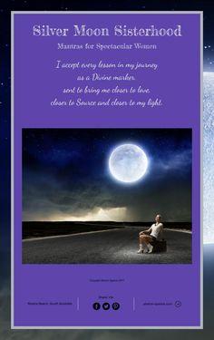 Silver Moon Sisterhood Mantras for Spectacular Women.