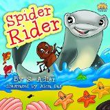 """Free Kindle Book -   Children's book:""""SPIDER RIDER"""": Bedtime story(kids eBook)Beginner readers-values-Funny(Rhymes)read along, kids ebook(Animal story:Fish & Marine Life)Early ... readers bedtime stories book Book 3) Check more at http://www.free-kindle-books-4u.com/childrens-ebooksfree-childrens-bookspider-rider-bedtime-storykids-ebookbeginner-readers-values-funnyrhymesread-along-kids-ebookanimal-storyfish-marine-lifeearly-readers/"""