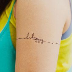 Be happy wrist tattoo