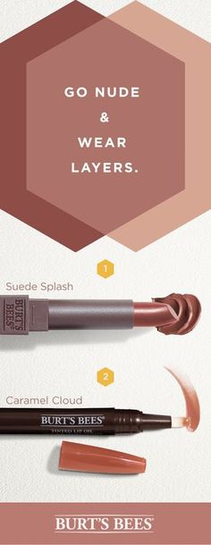 For a look that's anything but neutral, layer Burt's Bees new Caramel Cloud Tinted Lip Oil with our Suede Splash Lipstick. With subtle color, eye-catching shine and all natural moisture, it's a combo that won't go unnoticed.