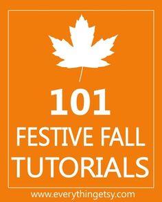 101 Festive Fall Tutorials - EverythingEtsy.com