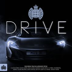 Drive Compilation | Music | Ministry of Sound