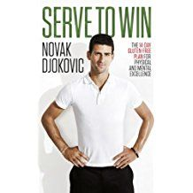 Serve To Win: The Gluten-free Plan for Physical and Mental Excellence (English Edition) Physics, Author, English, How To Plan, Day, Mens Tops, Gluten Free, Games, Sports