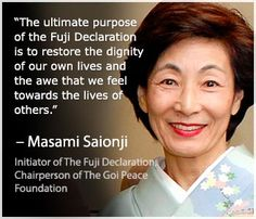 The Fuji Declaration is a call to consciously evolve with others and with nature to bring about a sustainable, flourishing world for all people and future generations. It is a call to all global citizens to recognize and nurture the full human potential and divine spark within each human spirit so as to collectively catalyze a timely shift in the course of human history. By signing the declaration below, you affirm your commitment to live and act in alignment with the core principles of The…