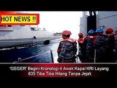 GEGER !! 4 Awak Kapal KRI Layang 635 Tiba Tiba Hilang Tanpa Jejak