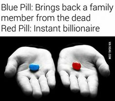 Things To Know, Things To Think About, Stress Humor, Hard To Say Goodbye, Blue Pill, Totally Me, Love To Meet, Would You Rather, Best Funny Pictures