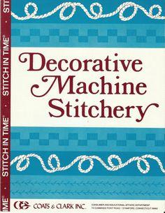 #Coats and Clark #Decorative #Machine Stitchery Book #Vintage #Yarn Crafts 1981.