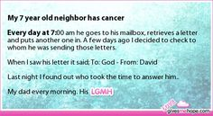 True love - My 7 year old neighbor has cancer Every day at 7: