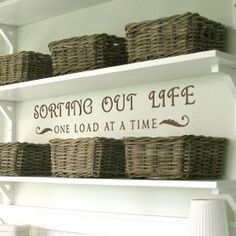 Sorting Out Life One Load At A Time - wall decals